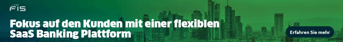 FIS - Fokus auf den Kunden mit einer flexiblen SaaS Banking Plattform