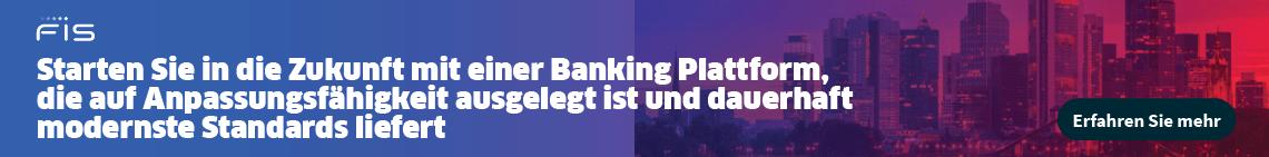 Banking Plattform: Anpassungsfähig und dauerhaft modernste Standards - FIS