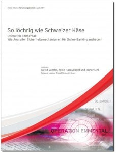 Forschungsbericht: Operation Emmental: Wie Angreifer Sicherheitsmechanismen für Online-Banking aushebeln Quelle: Trend Micro