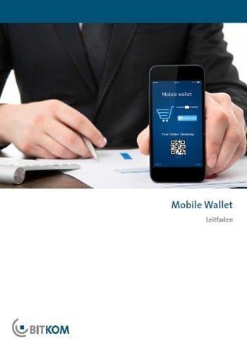 """leitfaden und Studie """"Mobile Wallet"""" der BitkomBITKOM"""