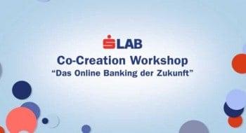 Das Zuberwort des S-LAB heißt Co-Creation - die Bank holt sich Kunden und entwickelt mit ihnen zusammen unterschiedlichste AppsS-LAB