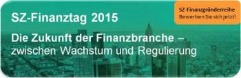 Die Zukunft der Finanzbranche – zwischen Wachstum und Regulierung lautet das Motto des SZ-Finanztages 2015Süddeutsche Zeitung