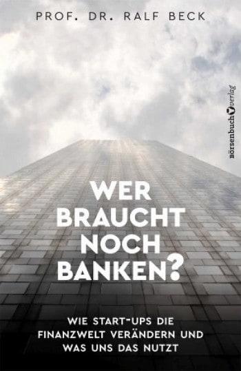 Buch-Wer-braucht-noch-Banken-800