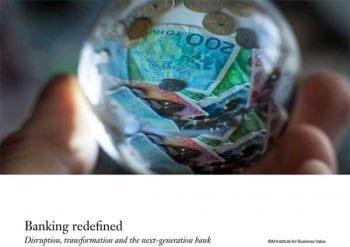 "IBMs neue Studie ""Banking redifiened""IBM"