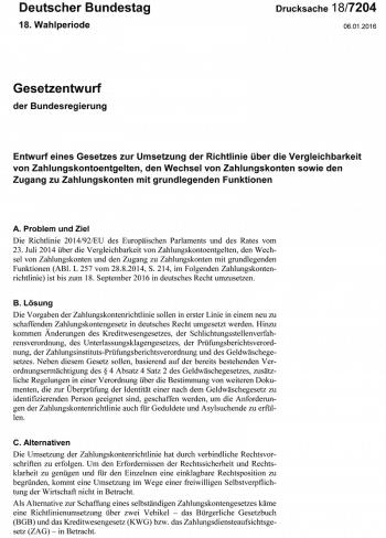 Der 128 Seiten starke Gesetzesentwurf legt unter anderem fest, welche Leistungen Banken bei einem Kontowechsel liefern müssen..bundestag.de