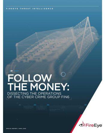 Der neue Fireeye-Report geht sehr detailiert auf die Tätigkeiten von FIN6 einFireeye
