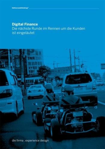 """Das Whitepaper """"Digital Finance – Die nächste Runde im Rennen um die Kunden ist eingeläutet""""diefirma"""