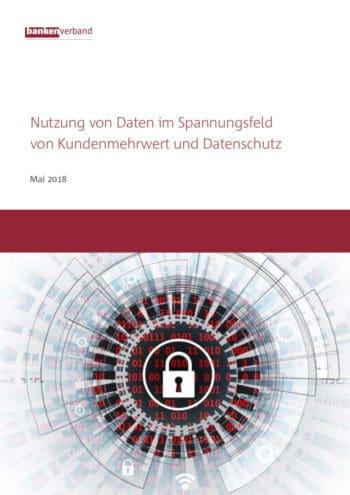 Gemeinsam mit FinTechs entwickelte der Bankenverband ein Positionspapier zum Verhältnis von Datenschutz und neuer Finanzservices