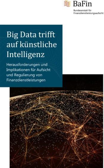 Der Bericht der BaFin zu Big Data und Künstlicher Intelligenz in der Finanzbranche zeigt dringenden Handlungsbedarf