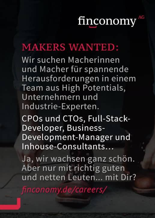 MAKERS WANTED: finconomy sucht Macher für spannende Herausforderungen - CPOs und STOs, Developer, Manager, Consultants, ...