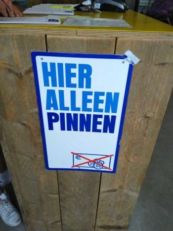 Pinnen ist in den Niederlande sehr verbreitet