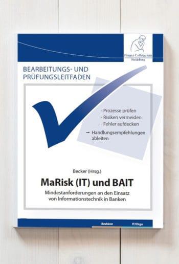 """Bearbeitungs- und Prüfungsleitfaden """"MaRisk (IT) und BAIT"""""""