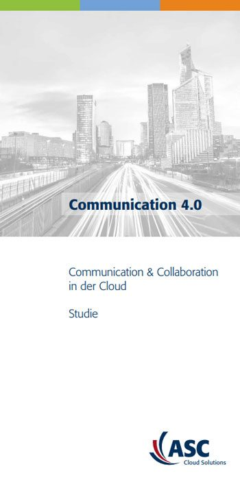 Studie Communication 4.0 – Communication & Collaboration in der Cloud