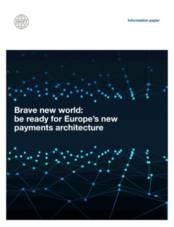 Für Finanzinstitute: Schöne neue Welt: Fit für die neue Architektur des europäischen Zahlungsverkehrs
