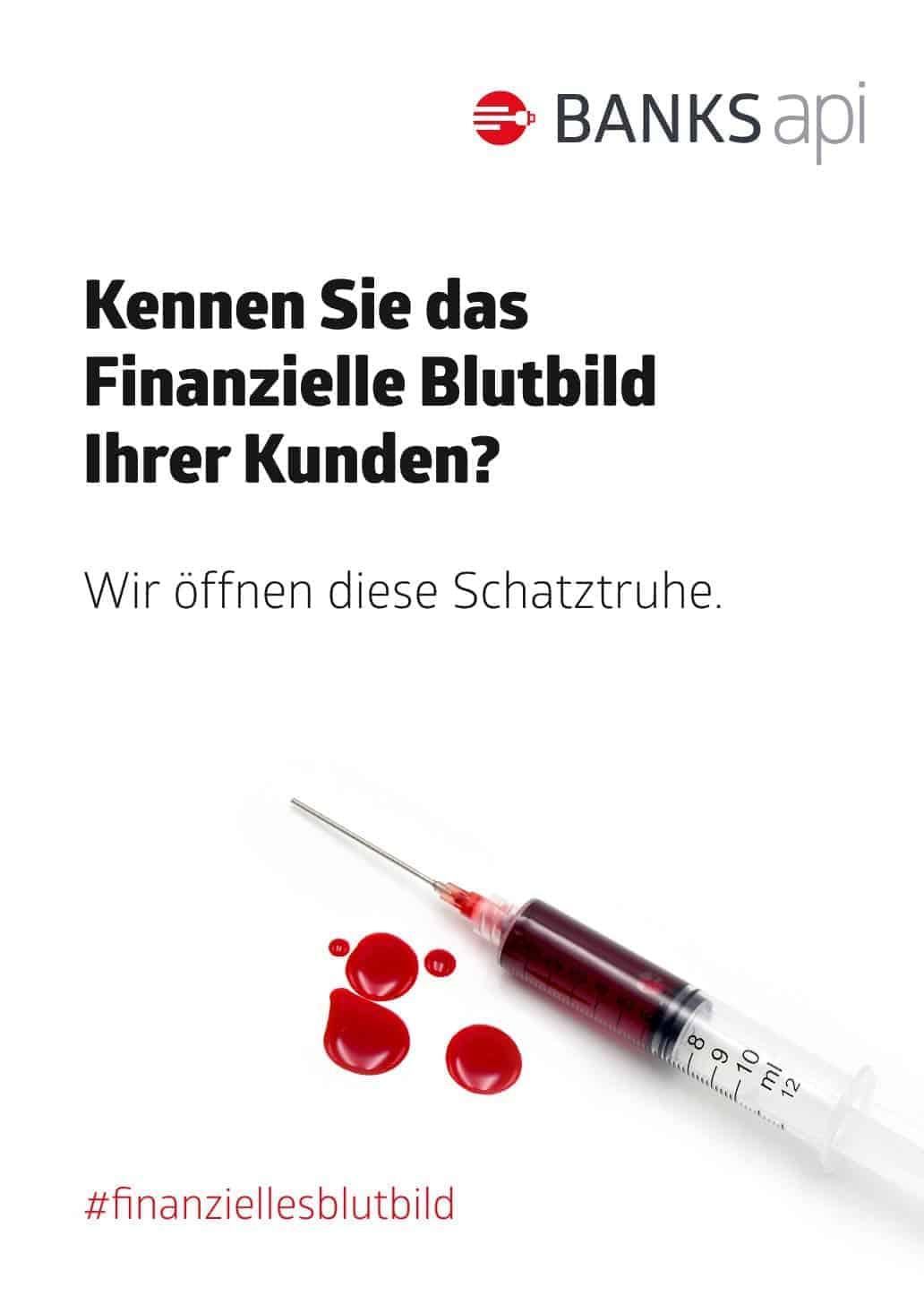 Kennen Sie das Finanzielle Blutbild Ihrer Kunden? Wir öffnen diese Schatztruhe. BANKSapi
