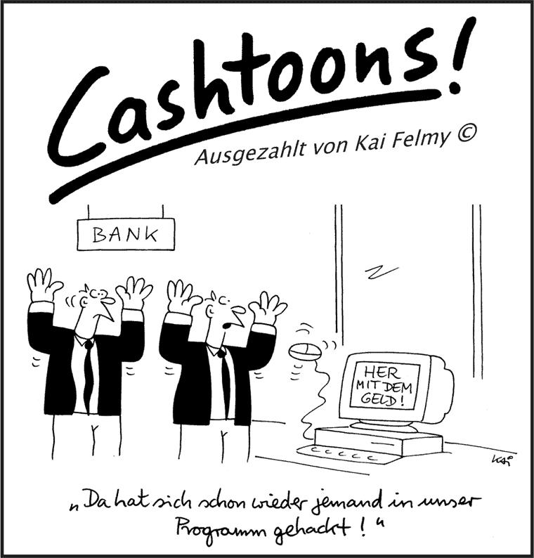 Cashtoons - Kai Felmy - Bankraub per Hack