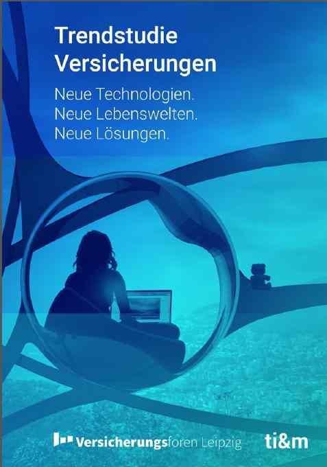 Trendstudie Versicherungen - Technologien im Überblick