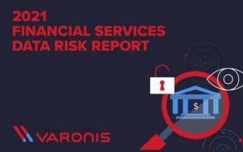Der Datensicherheitsreport von Varonis nimmt sich erstmals einzelne Branchen vor – unter anderem die Finanzdienstleister