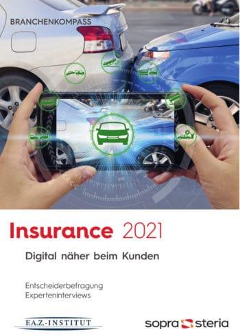 Der Branchenkompass 2021 stellt die Digitalisierung der Versicherer in den Fokus. <Q>Sopra Steria